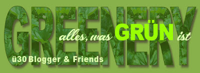 Alles, was grün ist – ü30Blogger & Friends