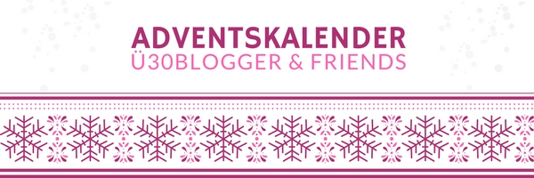 ü30Blogger Adventskalender 2017