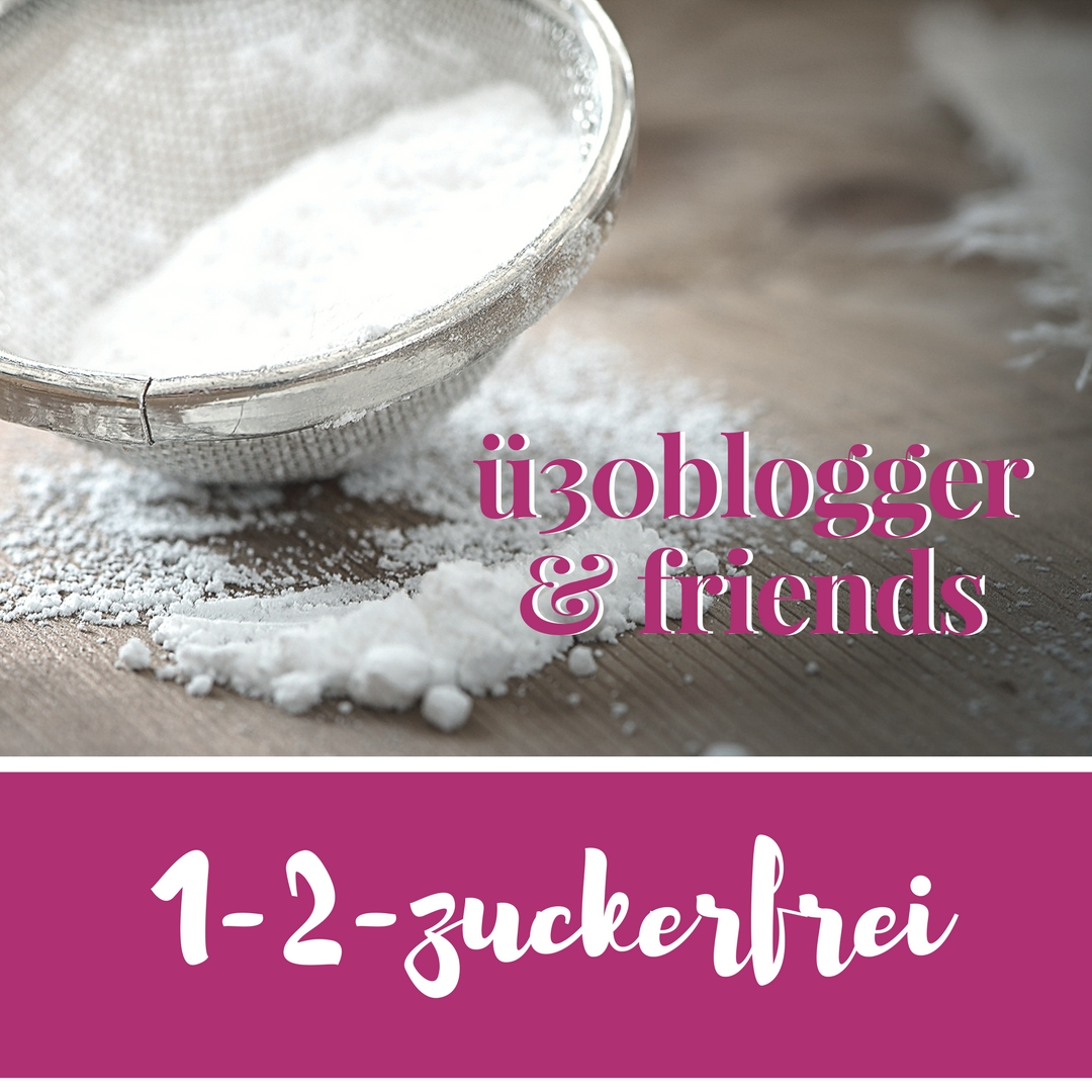 1-2-zuckerfrei – ü30Blogger & Friends
