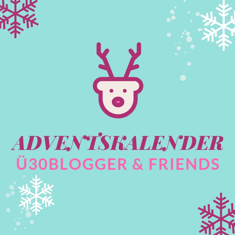 ü30 blogger & friends Adventskalender