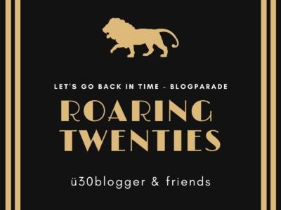 Blogparade ü30blogger Zwanziger Jahre